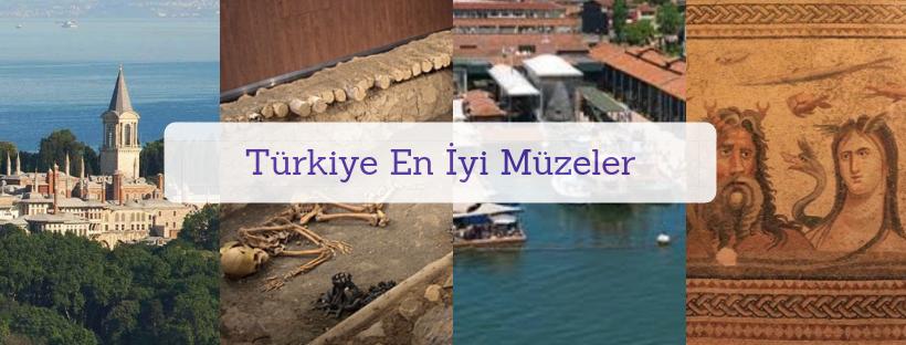 Türkiye'de Görülmesi Gereken Müzeler