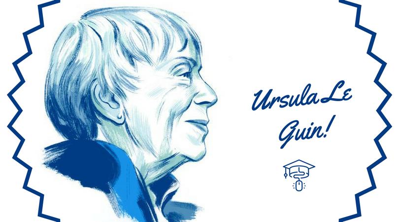 Bilim Kurgu Dünyasının Tek ve Güçlü Kadını: Ursula Le Guin